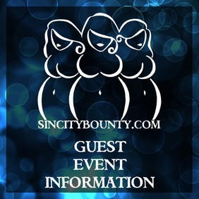 Sin City Bounty Guest Event Information